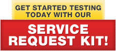 Get Started Testing Today With Our Service Request Kit!